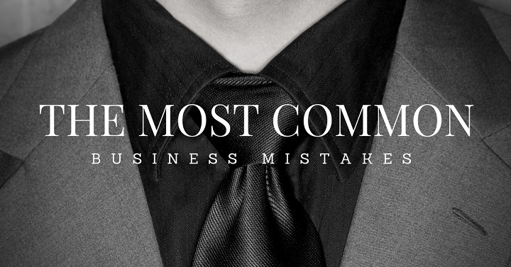 The 60 Most Common Business Mistakes