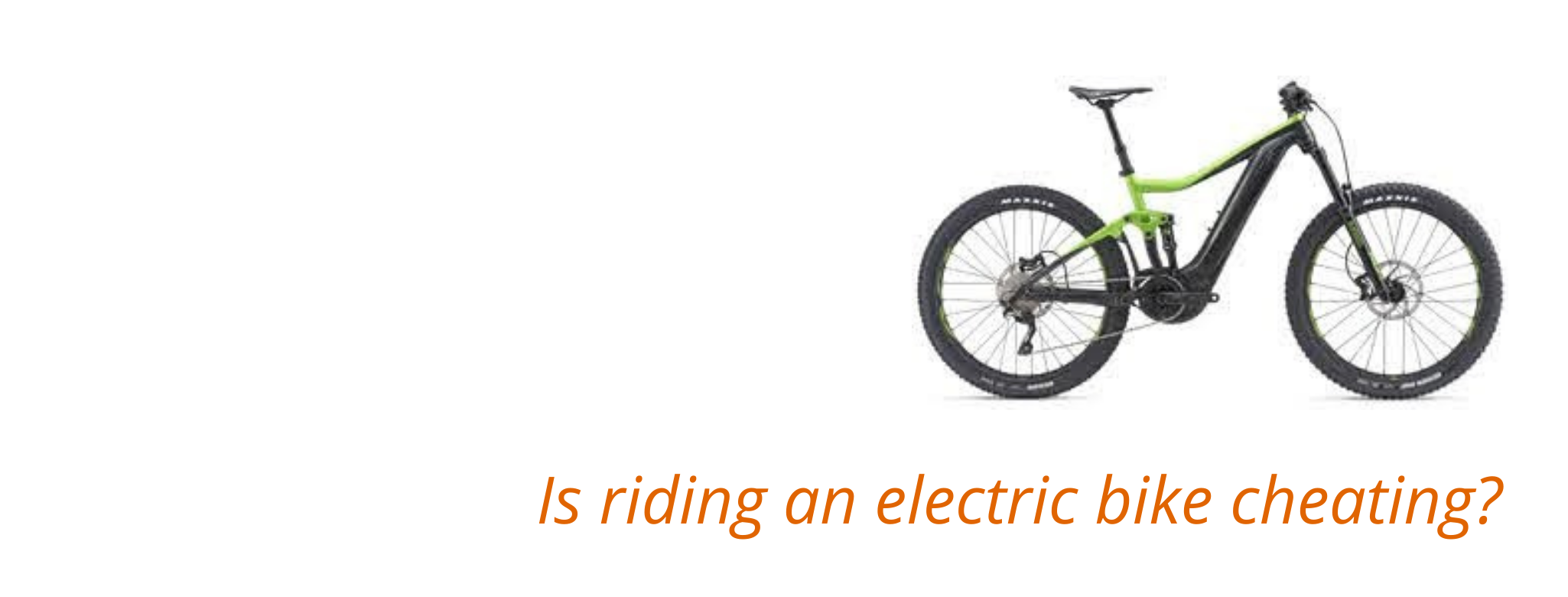 Is riding an electric bike cheating?